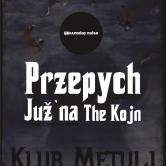 NKC: Przepych (Wroclaw) & Juž`na (Krško) & The Kojn (Črni Graben)