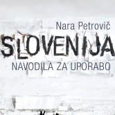 Literarni večer: Slovenija: navodila za uporabo