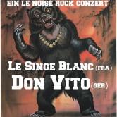 Koncert: Le Singe Blanc (Fra) & Don Vito (Ger)
