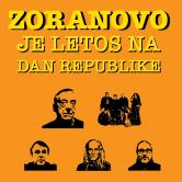 Zoranovo je letos na Dan republike
