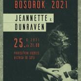 BoSorok: JEANNETTE & Dunraven
